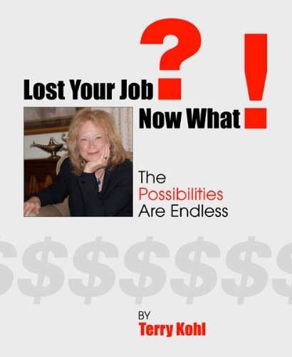 Lost Your Job What ebook