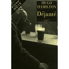 Déjanté - Hugo Hamilton