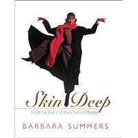 Skin Deep: Inside the World of Black Fashion Models