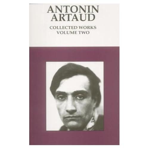 Antonin Artaud : Collected Works (Volume 2)