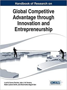 Downloads Handbook of Research on Global Competitive Advantage through Innovation and Entrepreneurship (Advances in Business Strategy and Competitive Advantage) ebook