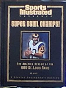 Sports Illustrated Presents Super Bowl Champs!: The Amazing Season of the 1999 St. Louis Rams