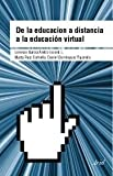 img - for de La Educacion a Distancia (Spanish Edition) book / textbook / text book
