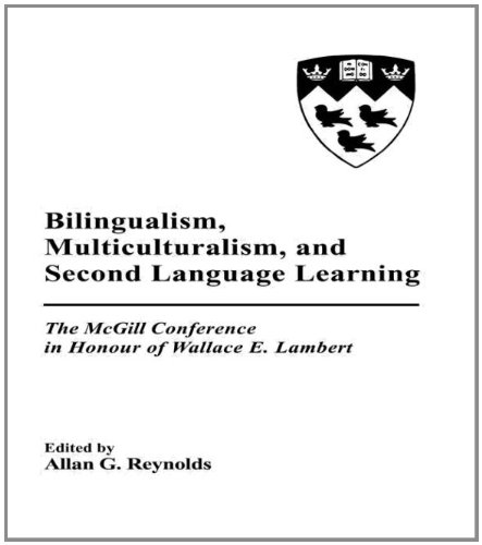 Bilingualism, Multiculturalism, and Second Language Learning: The Mcgill Conference in Honour of Wallace E. Lambert PDF