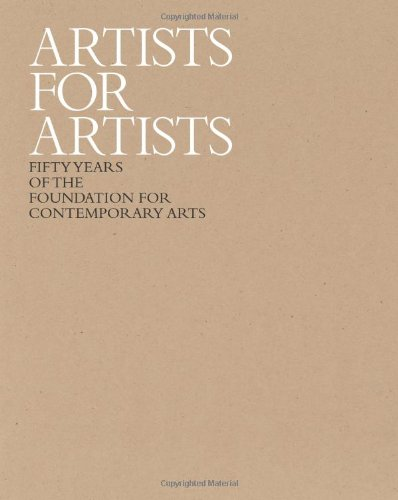 Artists for Artists: 50 Years of the Foundation for Contemporary Arts