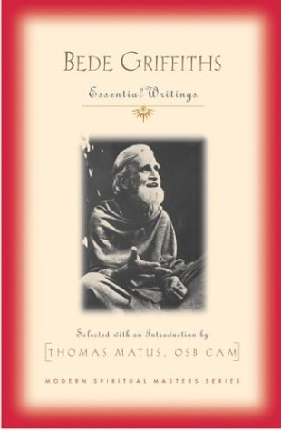 Bede Griffiths: Essential Writings, THOMAS MATUS