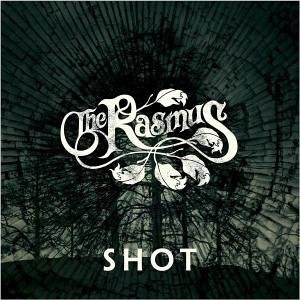 The Rasmus - Shot - Zortam Music