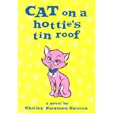 Cat on a Hottie's Tin Roof