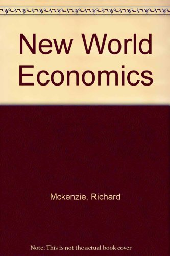 New World of Economics: Explorations into the Human...