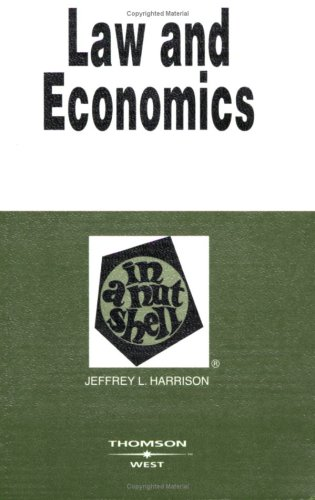 Law and Economics in a Nutshell (Nutshell Series)