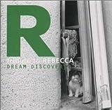 トリビュート・トゥ・レベッカ〜DREAM DISCOVERY