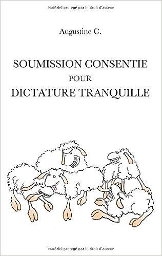 [Roman]  Soumission consentie pour dictature tranquille 416ZAfMn0uL._SX314_BO1,204,203,200_