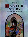 The Easter Story (019279986X) by Wildsmith, Brian