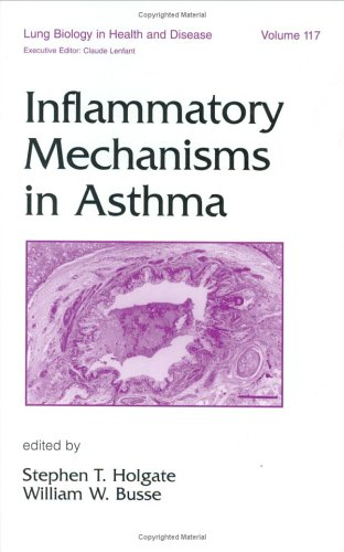 Inflammatory Mechanisms in Asthma (Lung Biology in Health and Disease)