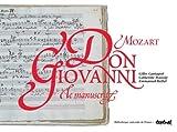 echange, troc Gilles Cantagrel, Catherine Massip, Emmanuelle Reibel - Don Giovanni, Mozart : Le manuscrit, un trésor de la BNF