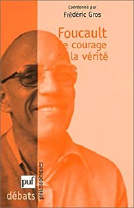 Le Courage De La Vérité