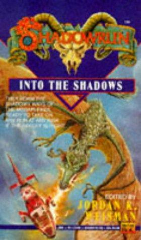 Into the Shadows (Shadowrun, No. 7)