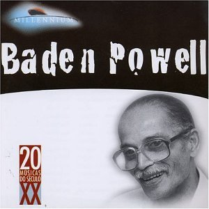 Baden Powell - Millennium - Amazon.com Music