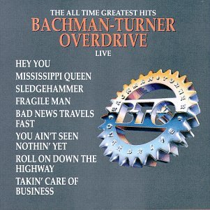 Bachman Turner Overdrive - You Ain