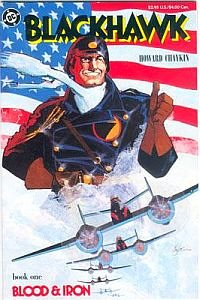 Blackhawk: Blood & Iron Book One