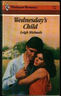 Wednesday'S Child (Harlequin Romance), Leigh Michaels