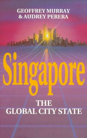 Singapore: The Global City-State (Pacific Rim Business) front-906099
