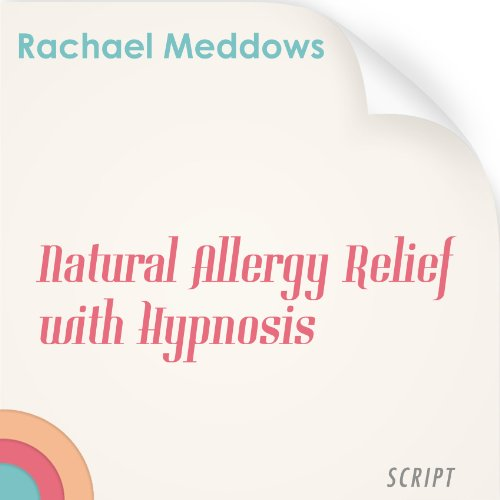 Natural Allergy Relief with Hypnosis and Subliminal PDF