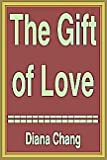 img - for The Gift of Love book / textbook / text book