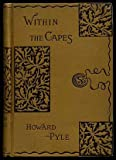 Within the Capes (1111893101) by Pyle, Howard