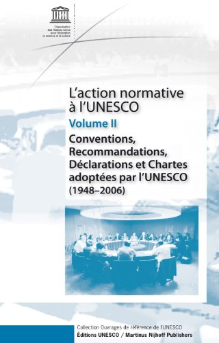 lAction Normative à lUNESCO (L'action Normative a L'unesco) (French Edition) (v. 2)