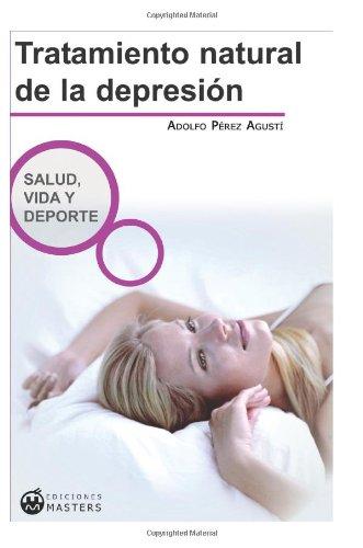 Tratamiento Natural De La Depresión (Spanish Edition)