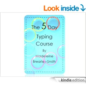 The 5 Day Typing Course