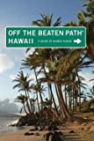 img - for Sean Pager: Hawaii Off the Beaten Path : A Guide to Unique Places (Paperback); 2010 Edition book / textbook / text book