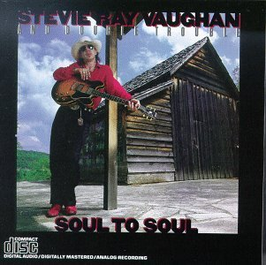 Soul to Soul Original recording remastered Edition by Stevie Ray Vaughan (0100) Audio CD by Stevie Ray Vaughan