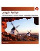 Rodrigo : Concerto de Aranjuez - Trois pièces espagnoles - Fantaisie pour un gentilhomme