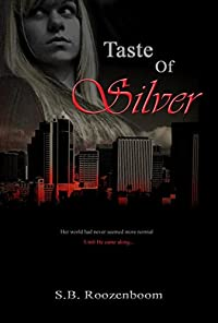 Taste Of Silver by S.B. Roozenboom ebook deal