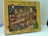 img - for The cable car and the dragon book / textbook / text book