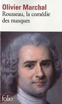 Rousseau, la comédie des masques par Marchal
