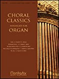img - for Choral Classics Arranged for Organ - Organ book / textbook / text book