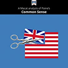 A Macat Analysis of Thomas Paine's Common Sense Audiobook by Ian Jackson Narrated by  Macat.com
