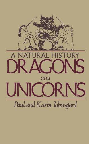 Dragons and Unicorns: A Natural History