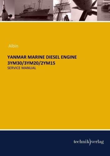 YANMAR MARINE Diesel Engine 3YM30/3YM20/2YM15: Service Manual (Yanmar Service Manual compare prices)