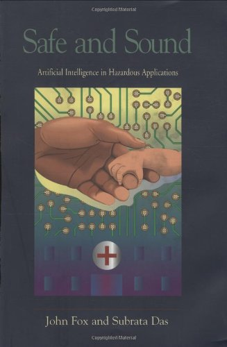 Safe and Sound: Artificial Intelligence in Hazardous Applications