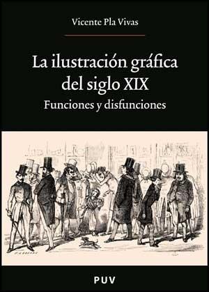 ILUSTRACION GRAFICA DEL SIGLO XIX