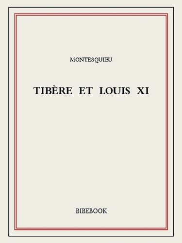 Tibère et Louis XI (French Edition) book cover