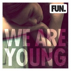 Fun. - We Are Young (feat  Janelle Mon¨¢e) - Single - Zortam Music