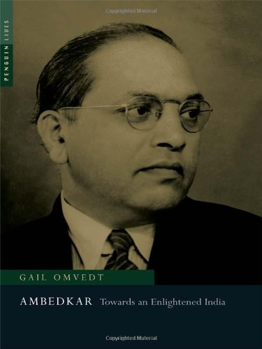 Ambedkar: Towards An Enlightened India