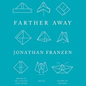 Farther Away: Essays | [Jonathan Franzen]