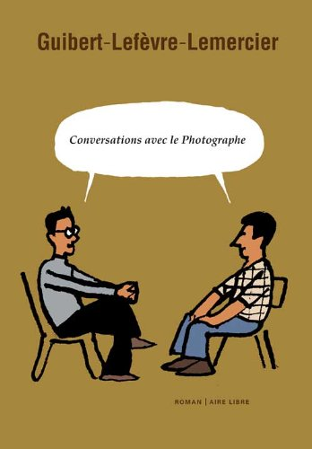 Conversations avec le Photographe