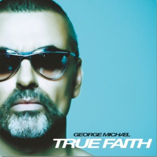 George Michael - True Faith - Zortam Music